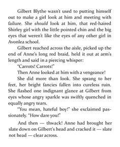 Anne of Green Gables, by Lucy Maud Montgomery -- an example of what happens when you upset an INFP.