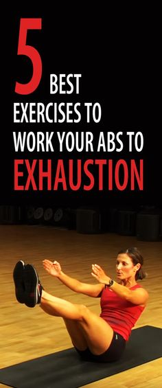 5 best exercises to work your abs to exhaustion. #abs #sixpack #flatstomach #flatbelly #coreworkout #abworkout #abexercise #sixpackworkout #bellyfat #muffintop #lovehandles