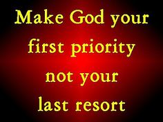 But seek first the kingdom of God and his righteousness, and all these things will be added to you.  Matthew 6:33 ESV