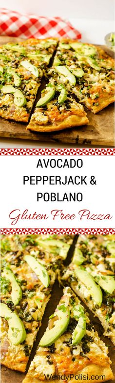 Avocado, Pepperjack and Poblano Pepper Pizza - This healthy pizza is gluten free and on a quinoa crust! WendyPolisi.com