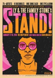 This weekend, UnderCover SF pays tribute to Bay Area legends Sly and the Family Stone with a live reimagining of Stand!, the band's breakthrough album, at The Independent. Rock Posters, Band Posters, Concert Posters, Mode Disco, Sly Stone, Vintage Music Posters, The Family Stone, Music Flyer, 70s Aesthetic