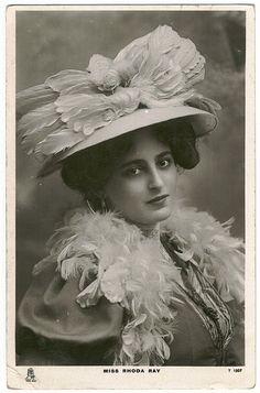Now look at that gorgeous hat atop that equally gorgeous Rhoda Ray. Lovely, sumptuous, Edwardian sensibility.