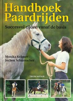 Handboek Paardrijden - Jochen Schumacher