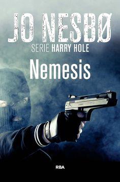 Némesis / Jo Nesbo ; Traducción de Carmen Montes y Ada Berntsen
