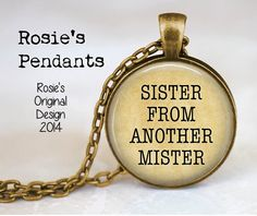 Sister from Another Mister by RosiesPendants on Etsy