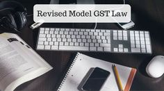 On November 25, 2016, revised draft of Model GST law was released in public domain. Let's have a look at what new changes have been proposed by the revised draft. Major changes are: Definitions of capital goods and inputs have been liberalized. Securities made out of GST ambit Concepts of mixed and composite supply introduced. …