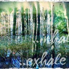 """SiebenPfeile's Blickwinkel """"inhale exhale"""""""