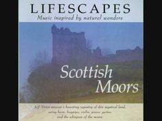 We had this on cassette tape and then CD for as long as I remember. Gonna save it here. Scottish Moors (Lifescapes) - YouTube