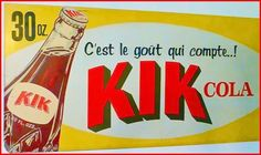 KIK Cola tin sign, Quebec version Soda Brands, Beverages, Drinks, Vintage Advertisements, Pin Up, Alcohol, Beer, Bottle Caps, Juices