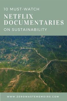 Baby Step #19: Watch a Netflix Documentary on Sustainability