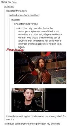 Firefly and Supernatural. I want an episode where the Impala becomes human. Make this happen. Castiel, Sammy Supernatural, Crowley, Supernatural Cartoon, Sam Dean, Jensen Ackles, Danneel Ackles, Bubbline, Fandoms