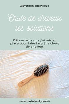 Chute de cheveux : quelles sont les solutions ? | Pastel & Green