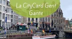 Mi experiencia utilizando la CityCard Gent (Gante, Bélgica). Todo lo que incorpora, los precios y como sacar el máximo provecho. Blog, Posts, Antwerp, Monuments, Hotels, Castles, Messages