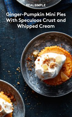 Ginger-Pumpkin Mini Pies With Speculoos Crust and Whipped Cream | So ...