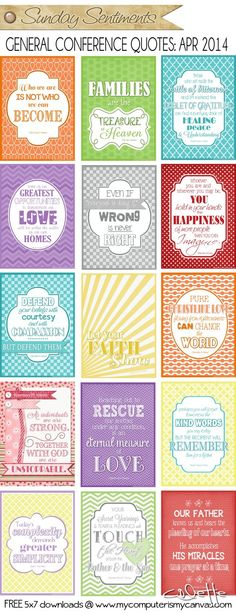 QUOTES from LDS General Conference, April 2014 Sessions. All 5x7 free printable