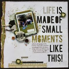 Life is made of small moments like this Scrapbook Titles, Scrapbook Designs, Scrapbook Page Layouts, Scrapbook Cards, Scrapbooking Ideas, Baby Boy Scrapbook, Friend Scrapbook, Collage, Scrapbook Paper Crafts