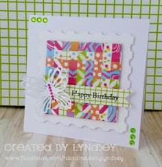 A woven birthday card using the bright and bubbly Happy Days papers