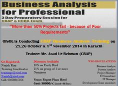 Learn Business Analysis Techniques- Preparation of CBAP/CCBA Exam ( Three days Course)  The training is recommended to: Business analysts system analysts Project managers IT consultants IT managers Development Team Leads  OISOL is Conducting CBAP Business Analysis Training on 25, 26 October & 1st November 2014 in Karachi  For more details Brochure is attached:  Get registered - Nazish Riaz  trainings@oisol.com | nazish@oisol.com Call: 03028647054