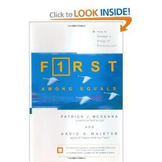 First Among Equals: How to Manage a Group of Professionals: Patrick J. McKenna,David H. Maister: 9780743225519: Amazon.com: Books
