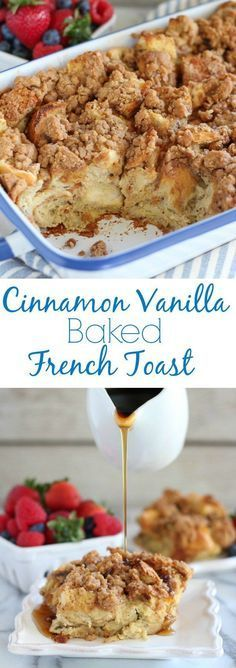 Cinnamon Vanilla Baked French Toast - An easy make-ahead french toast casserole flavored with vanilla and cinnamon and topped with a brown sugar crumble. Baked French Toast - Celebrating Sweets Erin Kline Baking Cinnamon Vanilla Baked F What's For Breakfast, Breakfast Items, Breakfast Dishes, Breakfast Recipes, Breakfast Casserole, Breakfast Dessert, Mexican Breakfast, Breakfast Sandwiches, Breakfast Pancakes