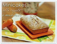 Minicakes alle carote e mandorle – Carrot and almond mini loaf cakes