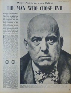Aleister Crowley: English Occultist And Child Killer! Rockstars Love ...