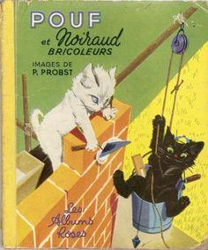 Pouf Et Noiraud - Pierre Probst Cute Animal Illustration, Car Illustration, Illustration Children, Best Cars For Teens, Maneki Neko, Commercial Art, Cute Cars, Vintage Children, Children Books