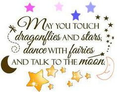 Dragonflies, stars, fairies and the moon...