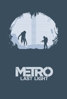 Metro Last Light Apocalypse Post Apocalyptic Game Gaming Alternative Graphic Minimalist Minimal Poster Print Metro 2033, Video Game Posters, Video Game Art, Post Apocalyptic Games, Metro Last Light, Gaming Posters, Lit Wallpaper, Lighted Canvas, Minimal Poster