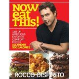 Now Eat This!: 150 of America's Favorite Comfort Foods, All Under 350 Calories (Paperback)By Rocco DiSpirito