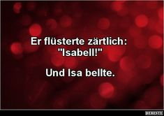 """Er flüsterte zärtlich: """"Isabell!"""" 