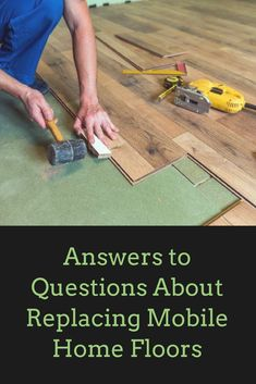 How to Replace Flooring in a Mobile Home   Mobile Home Improvement     The 4 Most Asked Questions about Replacing Floors in Mobile Homes