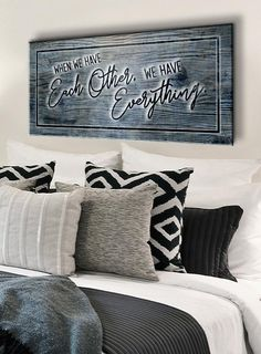 Couples Wall Art: When We Have Each Other We Have Everything (Wood Frame Read. Couples Wall Art: When We Have Each Other We Have Everything (Wood Frame Ready To Hang) Romantic Bedroom Decor, Home Decor Bedroom, Diy Home Decor, Bedroom Signs, Bedroom Wall, Bedroom Wardrobe, Ikea, Couple Bedroom, Art Mural