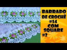 Barrado #14 com Square de Crochê 2 - YouTube Crochet Designs, Crochet Patterns, Crochet Borders, Crochet For Beginners, Baby Blanket Crochet, Household Items, Fabric Flowers, Quilts, Youtube