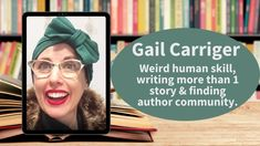Authors Perspective, Etiquette And Espionage, Gail Carriger, Reading Habits, Book Suggestions, First Story, Book Signing, Romance Books, Nonfiction Books