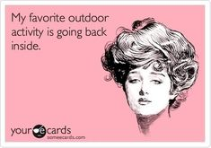 Unless it's hot and there's a sunlounger going spare.