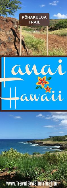 The amazing and tranquil Lanai Hawaii!  An island like none of the others. This Hawaiian Island with the Four Season hotels is a top destination for your holiday vacation.  Snorkel, trails, relaxing, beaches, helicopter tours, golf and more!  #Lanai #Hawaii #travel #beach #golf #hike #snorkel #sail