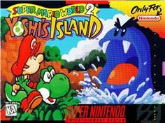 Super Mario World 2: Yoshi's Island. Soo much fun!