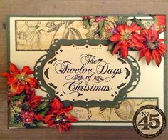 Learn how to make this beautiful Twelve Days of Christmas card with a tutorial from Clare! Step-by-step instructions at the bottom of the blog #graphic45 #tutorials