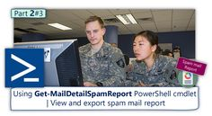 Using Get-MailDetailSpamReport PowerShell cmdlet   View and export spam mail report   Part 2#3 - http://o365info.com/using-get-maildetailspamreport-powershell-cmdlet-view-and-export-spam-mail-report-part-2-3/