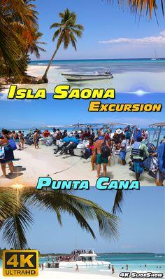 Excursion To Saona Island Punta Cana Dominican Republic 4K SlideShow