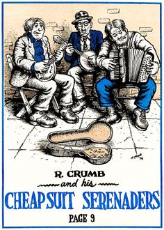 Robert Crumb and His Cheap Suit Serenaders, Promotional Flyer, Robert Crumb, Fritz The Cat, Linear Art, Alternative Comics, Southern Gothic, Bd Comics, High Times, Music Images, Open Book