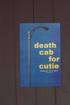 Death Cab for Cutie Summer Tour 2011  I've got a hunger, twisting my stomach into knots.-DCFC