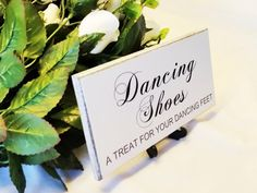 Wedding Sign,Plaque, Dancing Shoes, A Treat For Dancing Feet, Wedding Decor, Engagement Signs, Photo Props, Wedding Gift, Custom Plaque