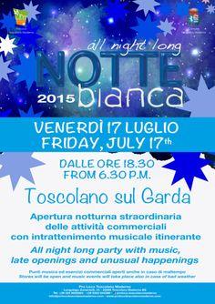 A Toscolano Maderno torna l'appuntamento con la Notte bianca venerdì 17 luglio 2015 @gardaconcierge