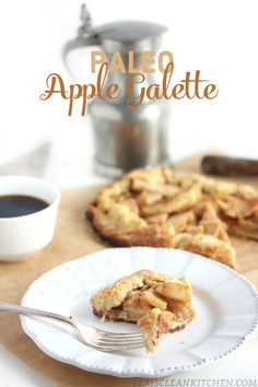 Paleo apple galette... Worth the effort! And works with peaches too!