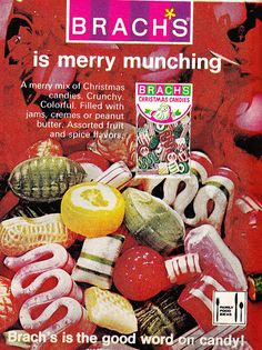 1970s Christmas candy ad. I really disliked the oval hard candy with the soft fruit center. It just didn't seem right! :)