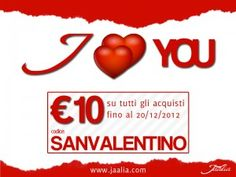 Happy Valentine's Day.  get a €10 discount with coupon SANVALENTINO on jaalia.com