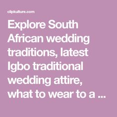 Explore South African wedding traditions, latest Igbo traditional wedding attire, what to wear to a Ghanaian wedding, shweshwe wedding dresses and Igbo Bride, Wedding Outfits For Women, Lace Gown Styles, Kente Dress, Traditional Wedding Attire, Shweshwe Dresses, South African Weddings, White Wedding Gowns, African Traditional Dresses