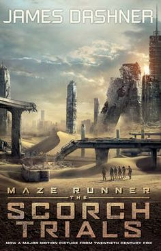 Are you excited for the movie? | The Scorch Trials by James Dashner